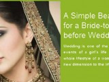 Beauty Tips For Bride Before Marriage