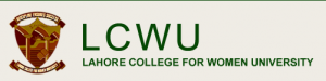 LCWU Admission 2017 for BS, BE, BBA, BCOM, BFA, BED, MS and PHD