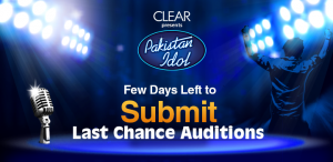 Clear Present Pakistan Idol Last Chance Auditions Submit Video