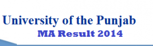 Punjab University MA Islamiat Part 1 Result 2014 pu.edu.pk