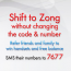 shift to zong