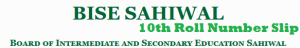 10th Class Matric Roll Number Slip 2015 Download Bise Sahiwal Board