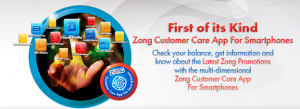 Zong Customer Care App for Smartphones Download
