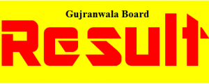 BISE Gujranwala Board Matric Result 2017