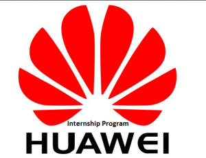 Huawei Internship Program 2019 in Pakistan Apply Online