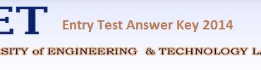 UET Lahore Ecat Entry Test Answer Key 2014