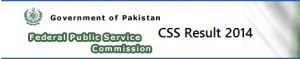 FPSC CSS 2014 Written Result Part Competitive Examination