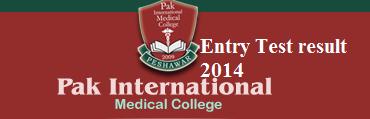 PAK International Medical College Peshawar Entry Test Result 2014