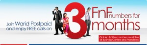 Switch Your Network to Warid Postpaid with 3 Three Month Free Calls on FNF