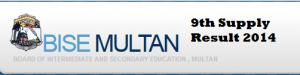 9th Class Supply Result 2014 Multan Board