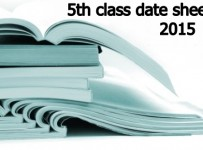 5th Class Date Sheets 2015 BISE Gujranwala Multan Faisalabad Sargodha Rawalpindi Bahawalpur DG Khan Board