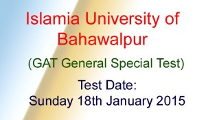 IUB Islamia University Bahawalpur NTS GAT General Special Test Result 2015
