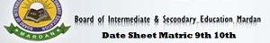 Bise Mardan Board Matric Date Sheet 2015 SSC 9th 10th Class