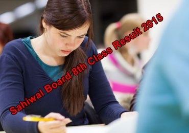 8th Class Result 2015 Sahiwal Board District Okara Pakpattan PEC Online PDF File Download