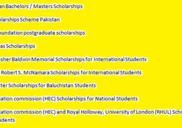 Scholarships for Pakistani Students 2018 Undergraduate Postgraduate